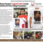 "Senator Manny Pacquiao ""Legend T-Shirt"" to help Dentistry for Every Village Foundation"